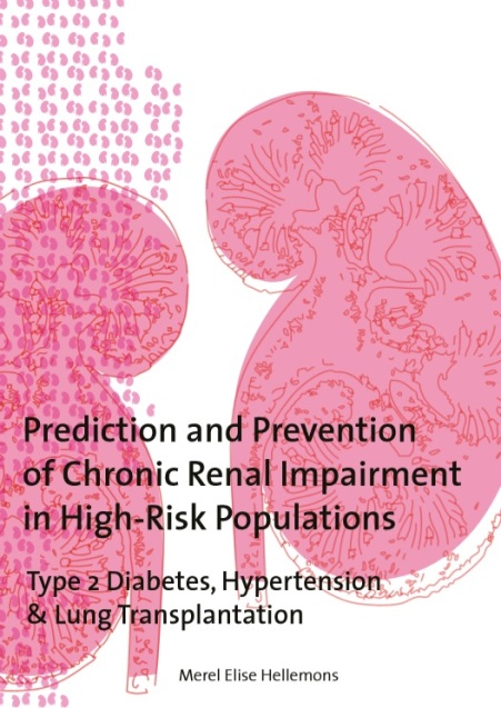 Hellemons - Prediction and prevention of chronic renal impairment in high risk populations